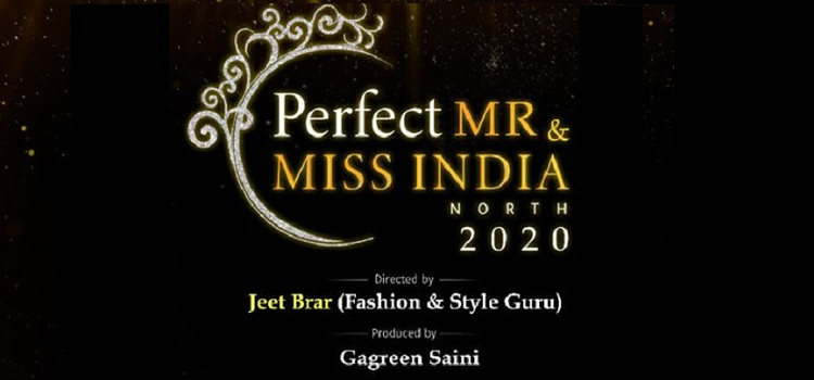 Perfect Mr & Ms India North 2020 In Chandigarh
