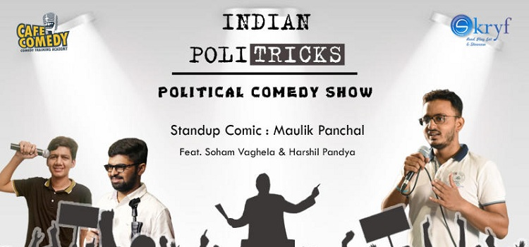 Indian PoliTricks Show at Skryf In Ahmedabad