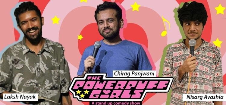 Powerpuff Girls Comedy At Skyrf Cafe Ahmedabad