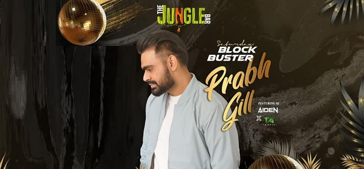 Blockbuster Night With Prabh Gill At Kalagram by The Jungle Bar - Kalagram