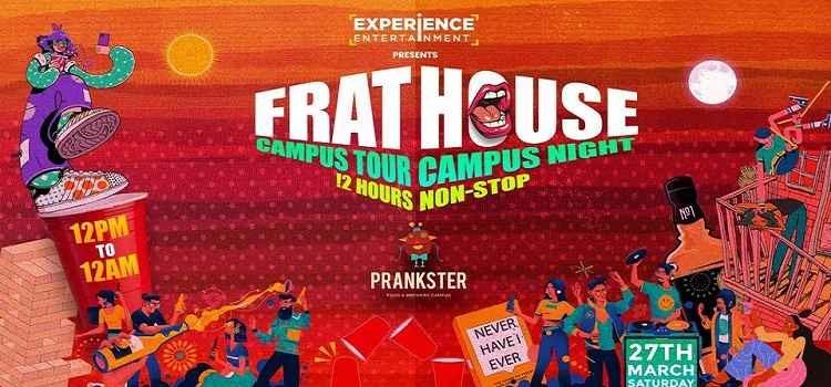 Prankster Presents Frathouse-Campus Tour & Night