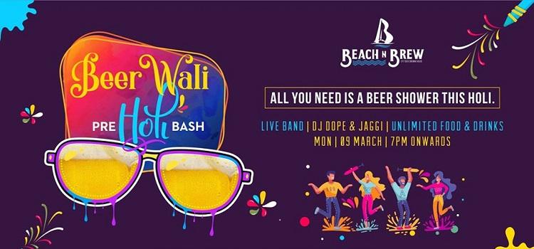 Enjoy Pre-Holi Bash At Beach N Brew Chandigarh