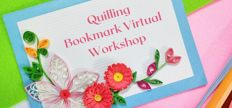 Quilling Bookmark Virtual Workshop By Geetanjali