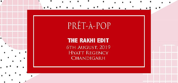Rakhi Edit by PRET- A- POP At Hyatt Chandigarh