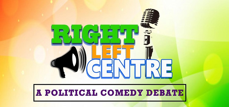 Right Left & Centre - Political Comedy Debate Show