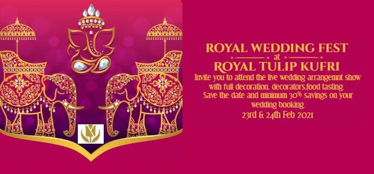 Royal Wedding Fest At Royal Tulip Kufri