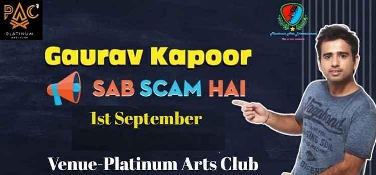 Sab Scam Hai Ft. Gaurav Kapoor