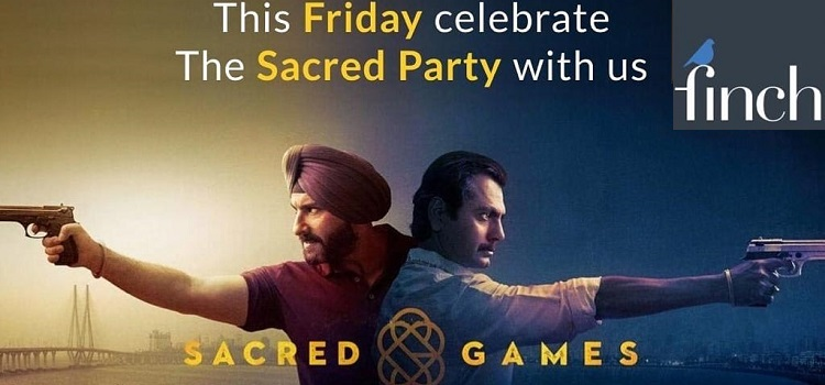Experience The Thrill Of Sacred Games At The Finch