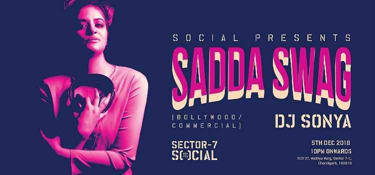 Sadda Swag ft. DJ Sonya At Sector 7 Social, Chandigarh