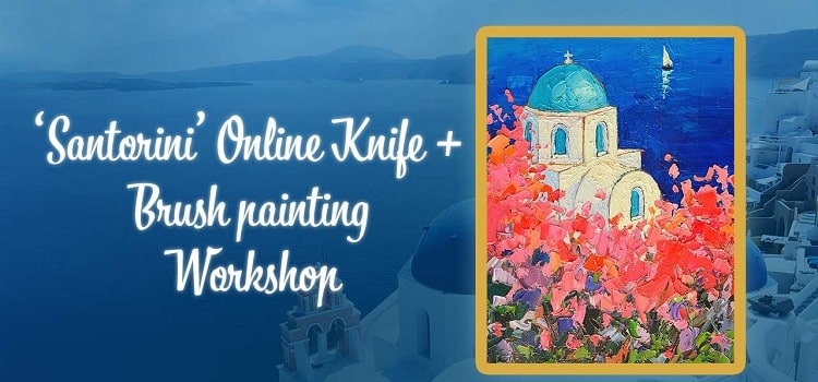 Santorini Online Knife And Brush Painting Workshop