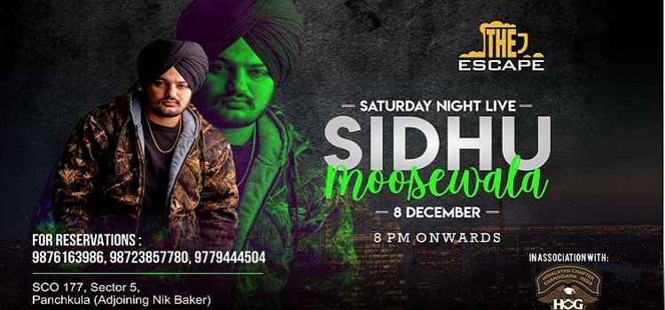 Saturday Night with Sidhu Moosewala Live At Escape, Chandigarh