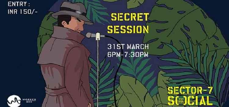 Secret Session At Sector 7 Social