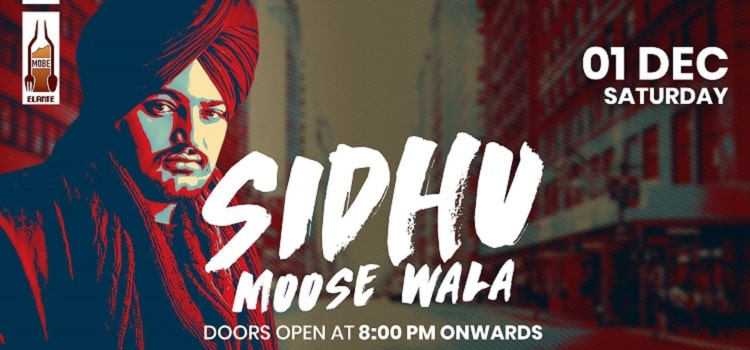 Get Ready To Witness Sidhu Moose Wala Live At MOBE Elante