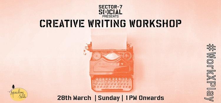 Social Sector 7 Presents Creative Writing Workshop
