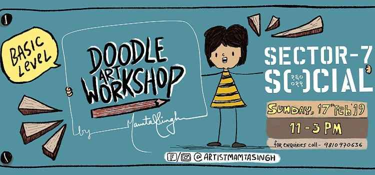 Social Presents Doodle Art Workshop By Mamta Singh by Social Sector 7