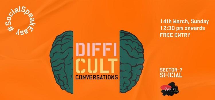 Social Presents Rangmanch Difficult Conversations