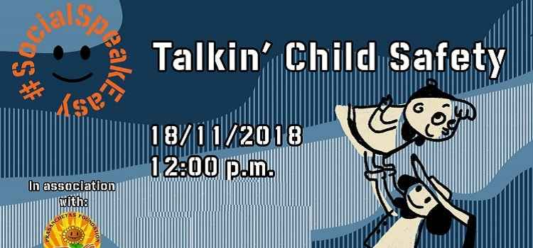 Social Speak Easy: Talkin' Child Safety At Social, Chandigarh