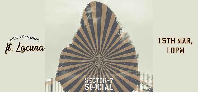 SocialRepresent ft Lacuna At Social Chandigarh