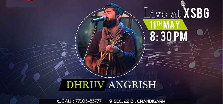 Soulful Nights With Dhruv Angrish At XSGB