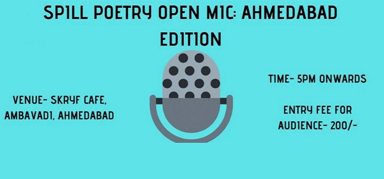 Spill Poetry Open Mic Ahmedabad Edition