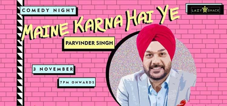 Stand Up Comedy by Parvinder Singh at Lazy Shack