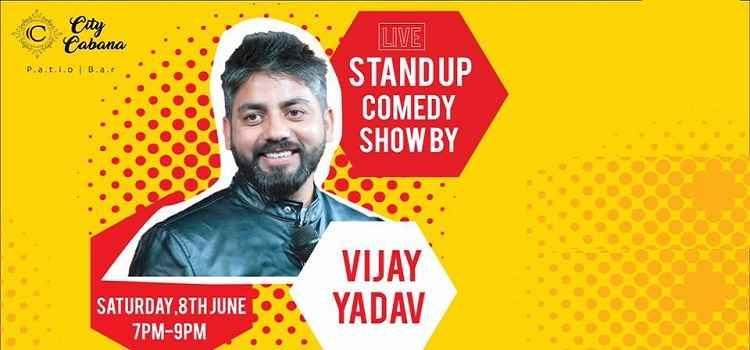 Stand Up Comedy by Vijay Yadav At City Cabana