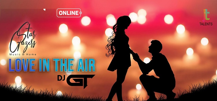 StarGazers Love in the Air Online With DJ GT