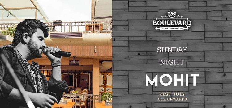 Sunday Night Ft. Mohit at 26 Boulevard