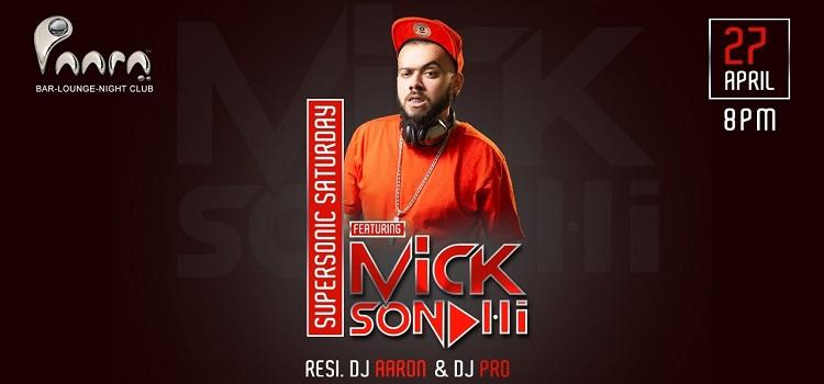 Supersonic Saturday Ft. Mick Sondhi At Paara