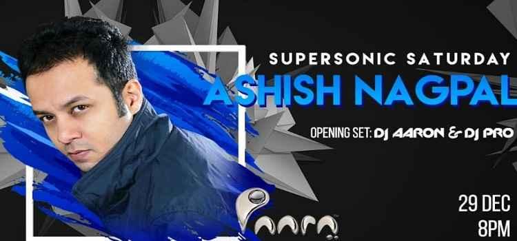 Supersonic Saturday Night With Ashish Nagpal At Paara