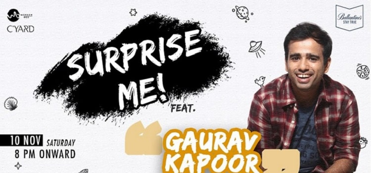 Comedy Night: Surprise Me feat. Gaurav Kapoor At C'YARD Chandigarh