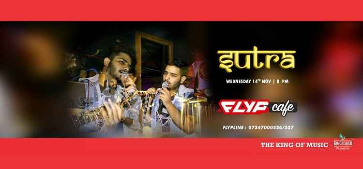 Wednesday Night: Sutra The Band Live At FLYP Cafe, Chandigarh