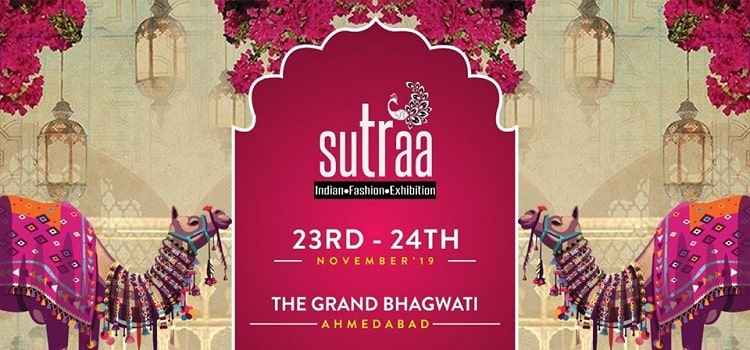 Sutraa - Indian Fashion Exhibition In ahmedabad