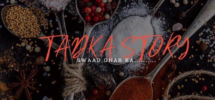 Tadka Story By Megha - Swaad Ghar Ka