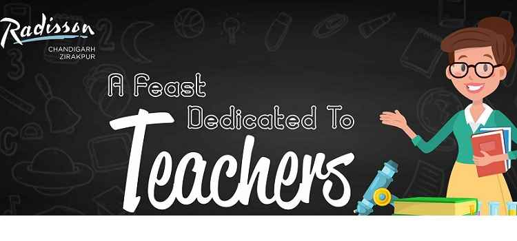 Teachers Day Week Celebration At Feast Radisson