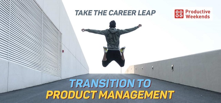 Transition to Product Management Bootcamp