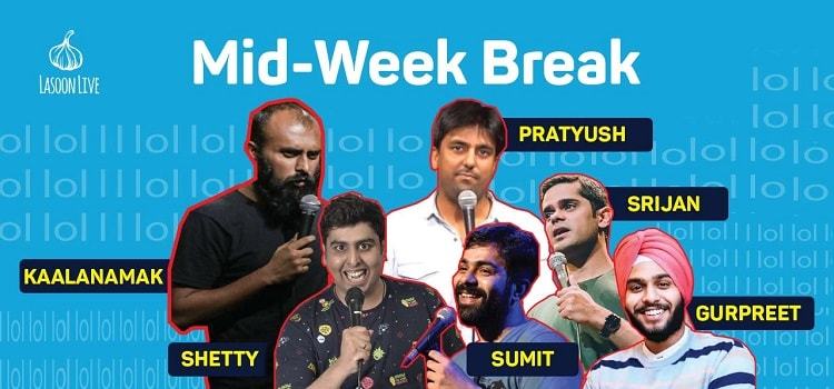 Mid-Week Break - A Stand Up Comedy Open Mic