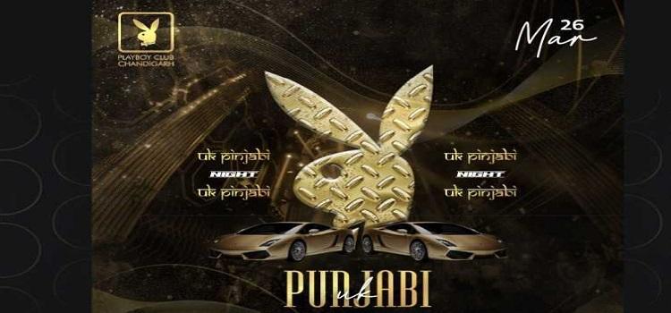 UK Punjabi Night At Playboy Club Chandigarh