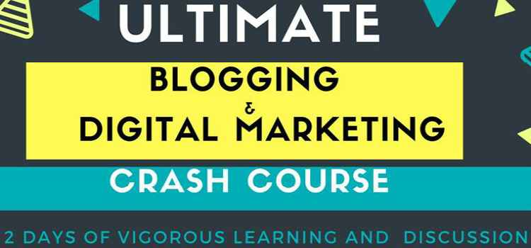 Ultimate Blogging And Digital Marketing Crash Course By E-Shala, Chandigarh!