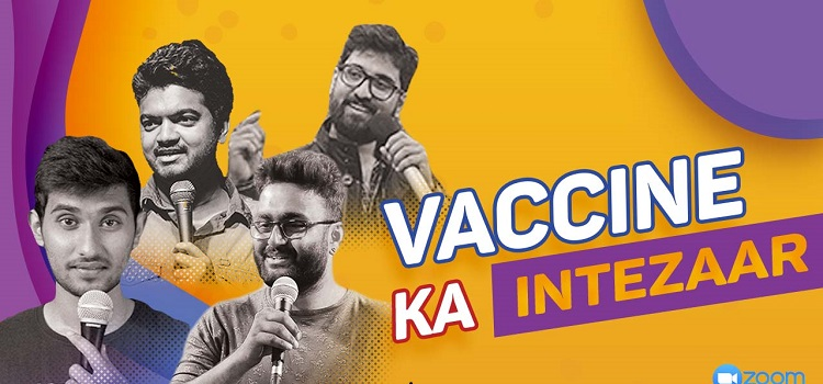 Vaccine Ka Intezaar-Stand Up Comedy Open Mic by Online Events