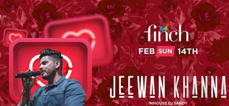 Valentine's Day Ft. Jeewan Khanna at The Finch