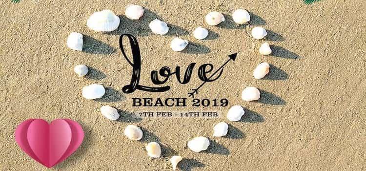Celebrate Valentine's Week: Love Beach 2019