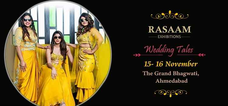Wedding Tales Exhibition By Rasaam In Ahmedabad