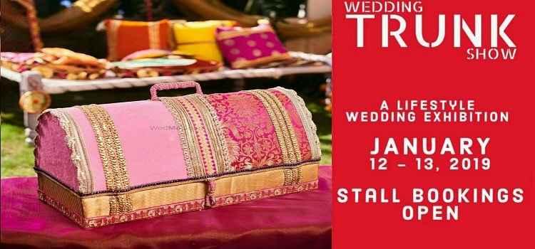 Wedding Trunk: A Lifestyle Wedding Exhibition In Chandigarh