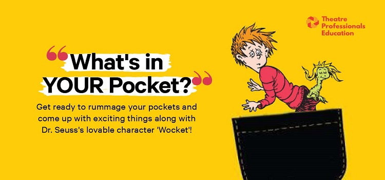 Whats in Your Pocket? - Virtual Theatre Workshops