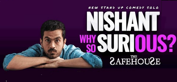 Stand Up Comedy By Nishant Suri At Safe House