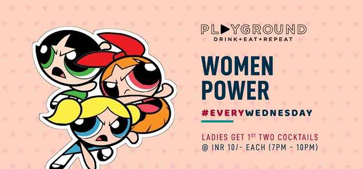 Women Power: Ladies Night At Playground Chandigarh