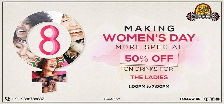 Women's Day Special 50% Off on All Drinks