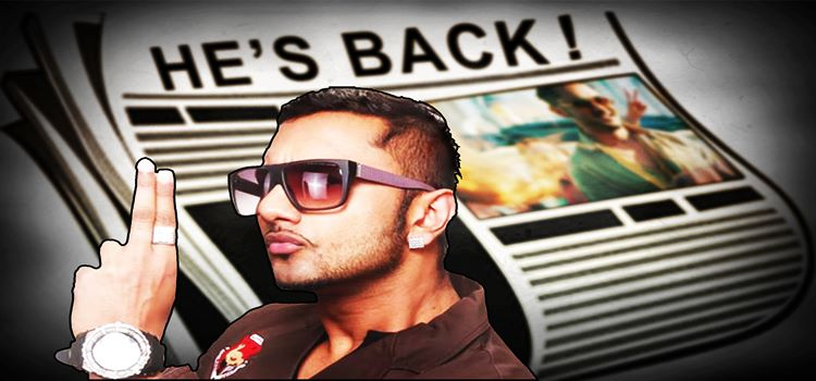Yo-Yo Honey Singh Is Back With His Yo-Yo Factor!