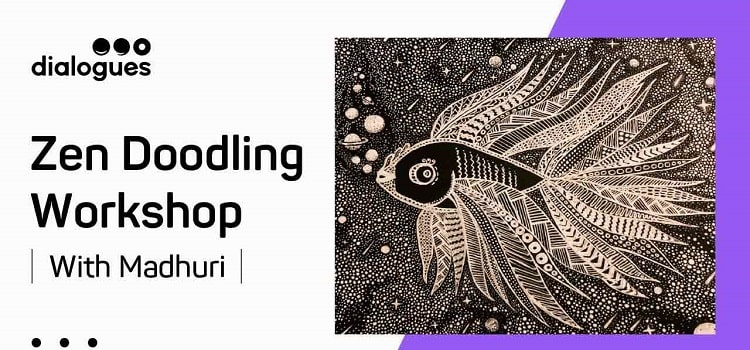 Zen Doodling Online Workshop With Madhuri